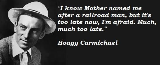 Hoagy Carmichael's quote #2