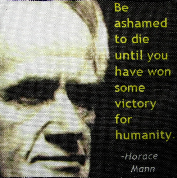 Horace Mann's quote #4
