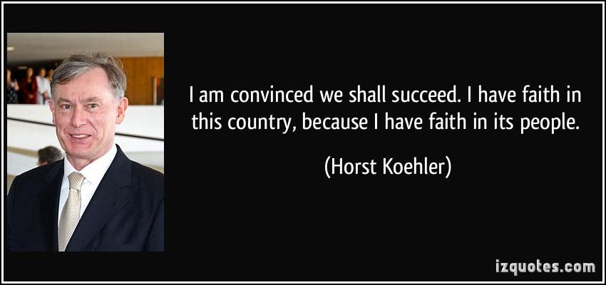 Horst Koehler's quote #3