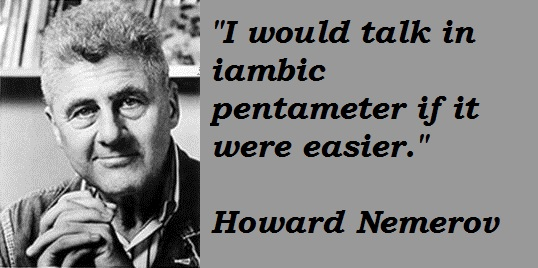 Howard Nemerov's quote #6