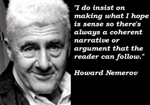 Howard Nemerov's quote #3