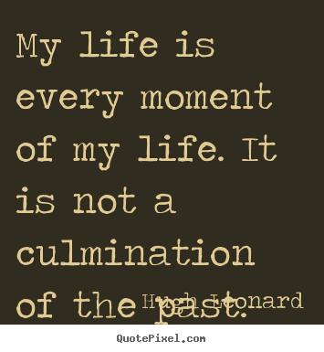 Hugh Leonard's quote #6