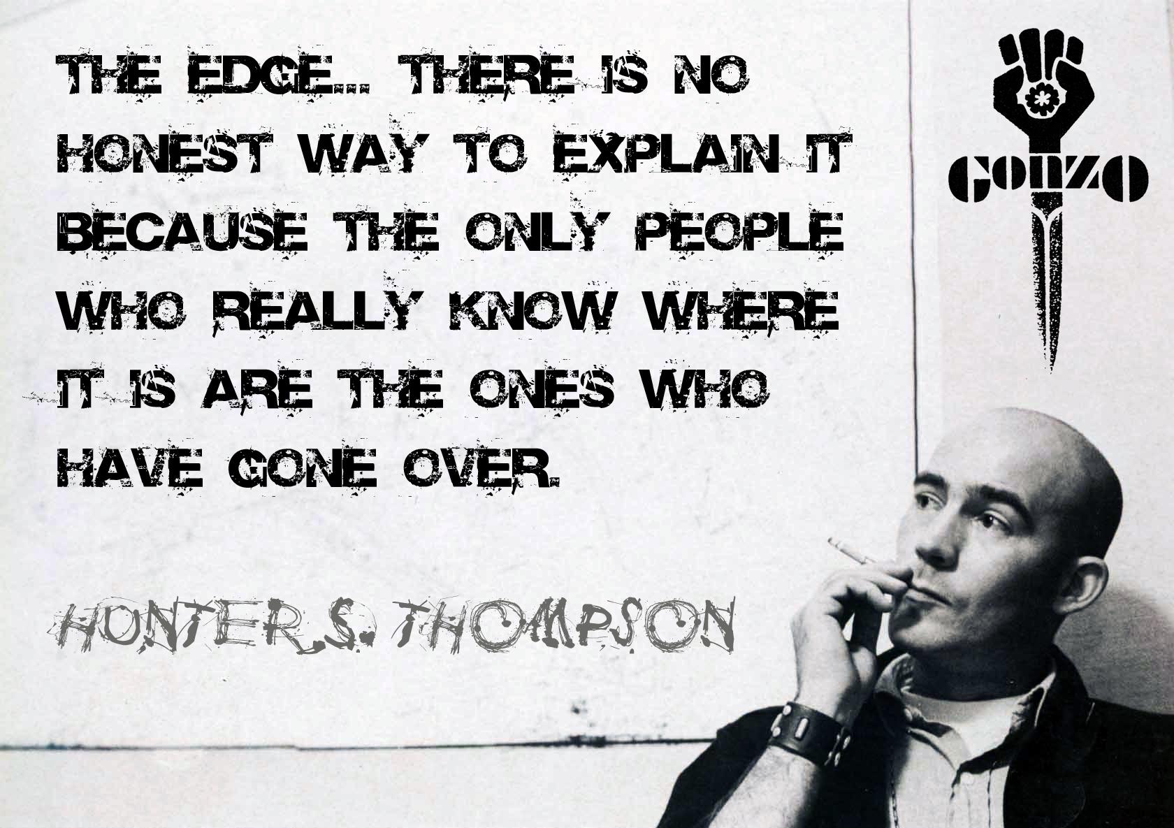 Hunter S. Thompson's quote #1