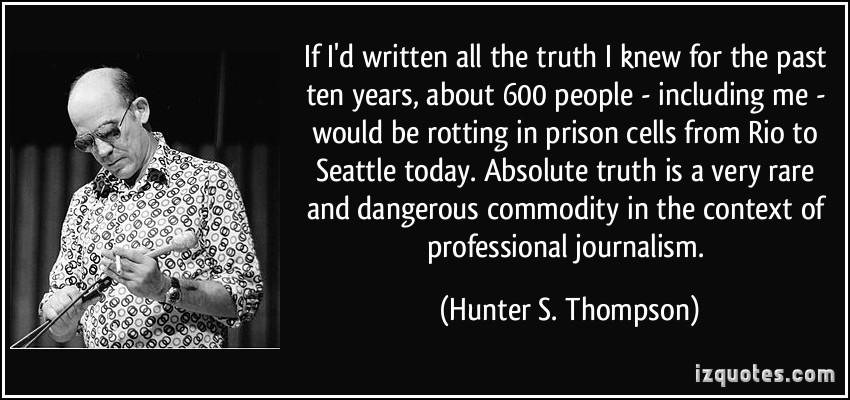 Hunter S. Thompson's quote #4