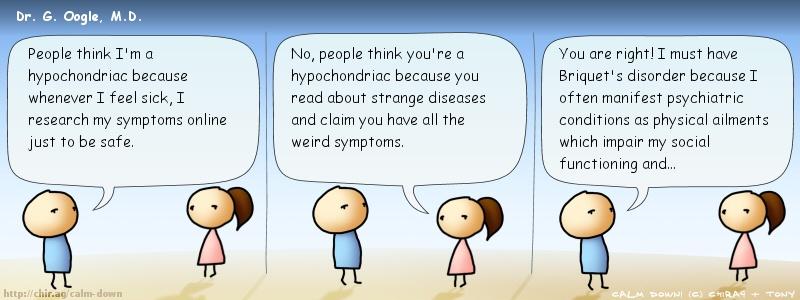 Hypochondriac quote #1