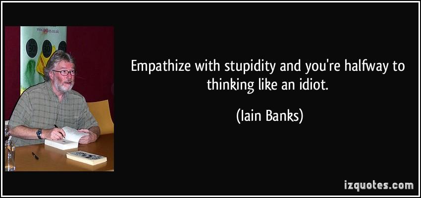 Iain Banks's quote #5