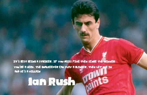 Ian Rush's quote #1