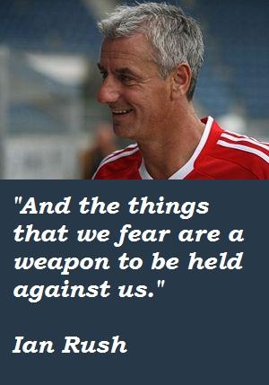 Ian Rush's quote #2
