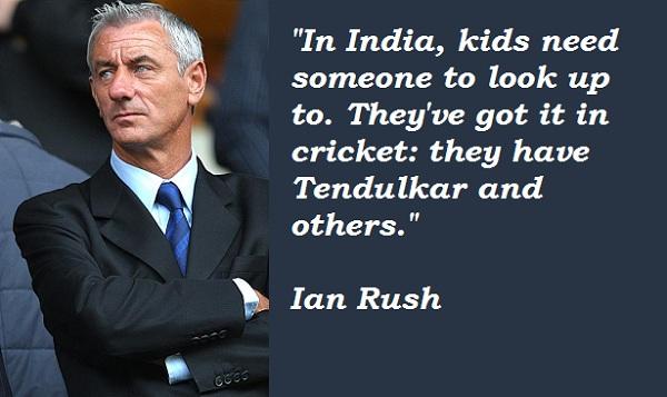 Ian Rush's quote #3