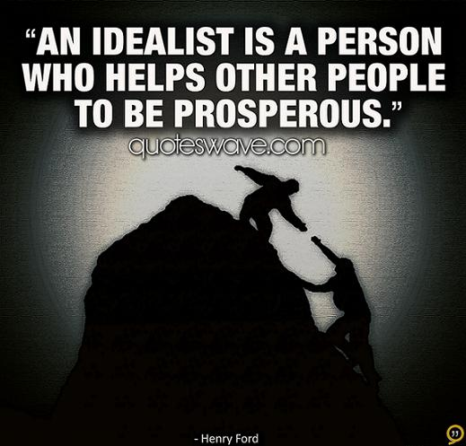 Idealists quote #1