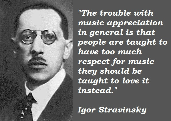 Igor Stravinsky's quote #2