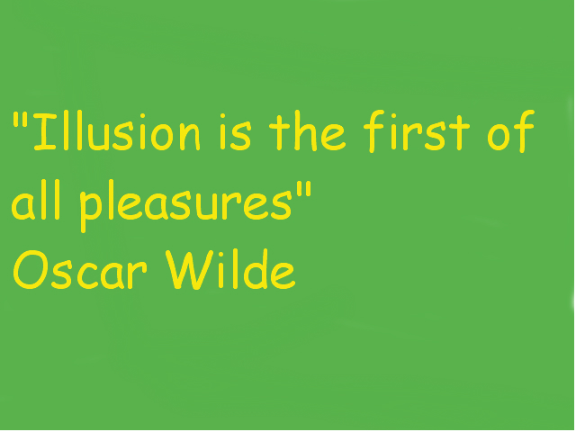 Illusions quote #6