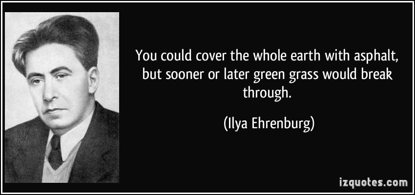 Ilya Ehrenburg's quote #1