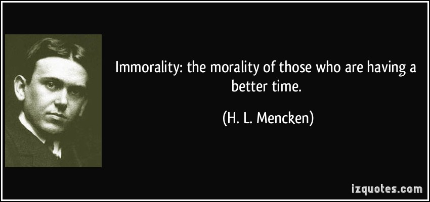 Immorality quote #1