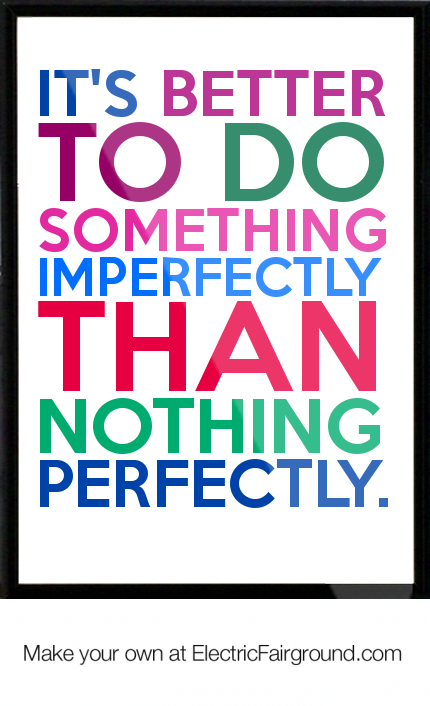 Imperfectly quote #2