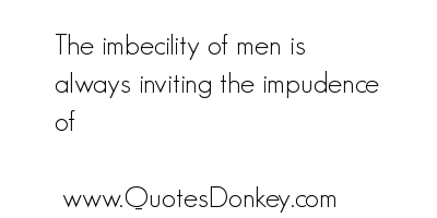 Impudence quote #1