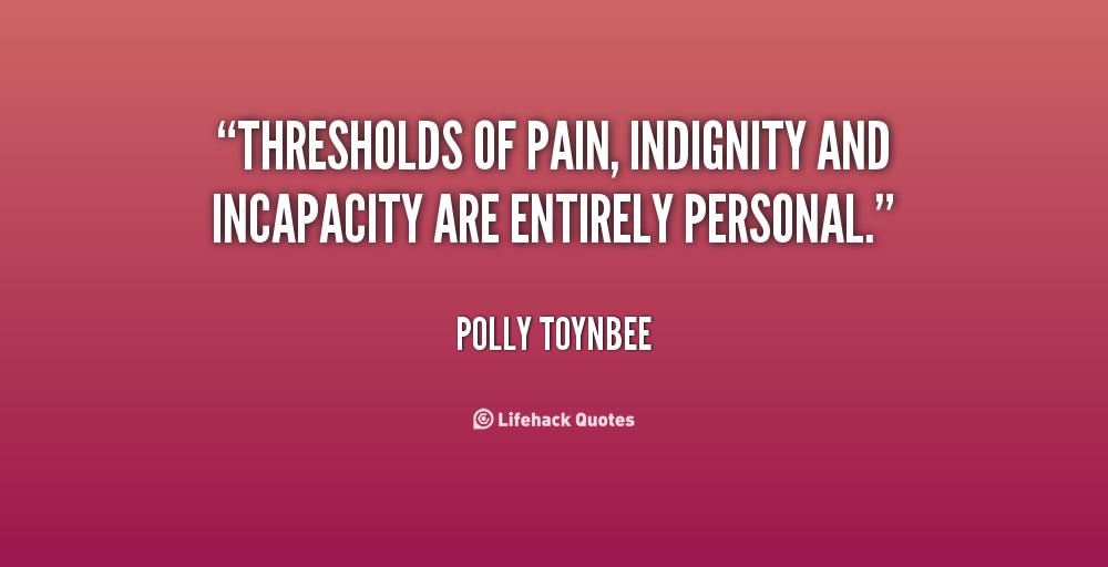 Indignity quote #2