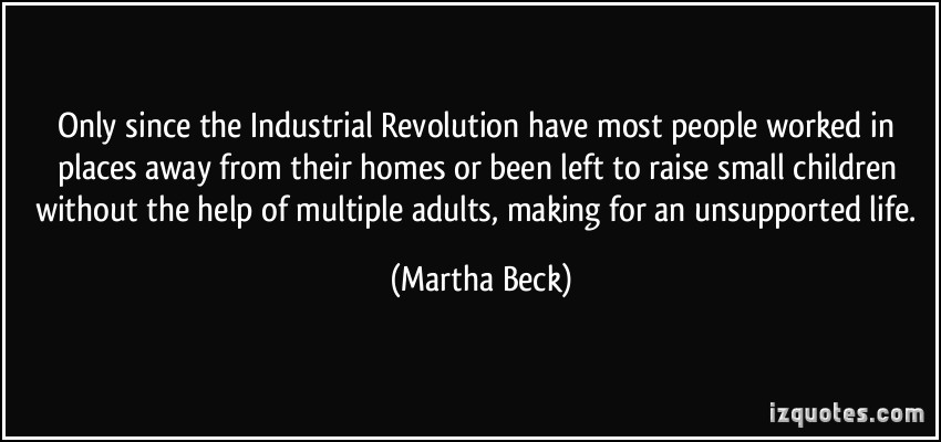 Famous Quotes About Industrial Revolution Sualci Quotes