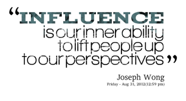 Influence quote #1