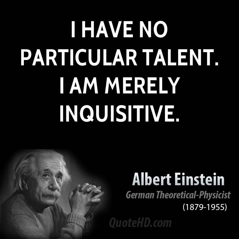 Inquisitive quote #1