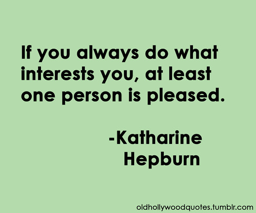 Interests quote #1
