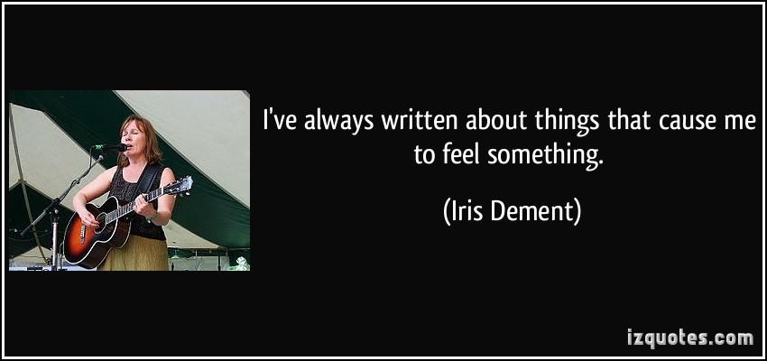 Iris Dement's quote #3