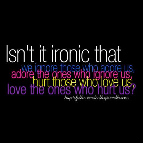 Ironic quote #4