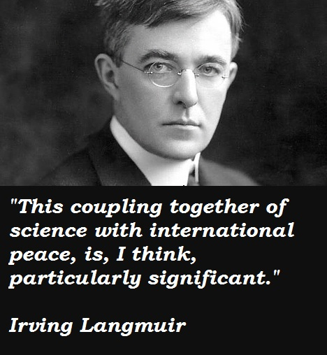 Irving Langmuir's quote #1