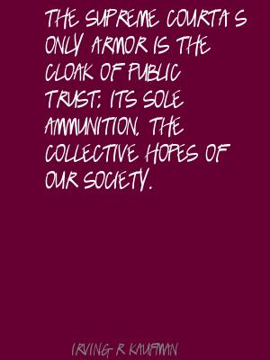 Irving R. Kaufman's quote #2