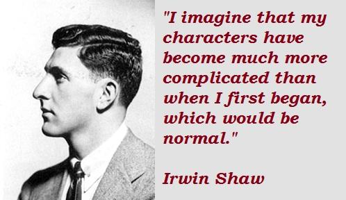 Irwin Shaw's quote #1