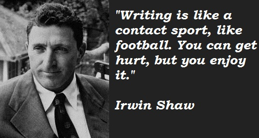 Irwin Shaw's quote #2