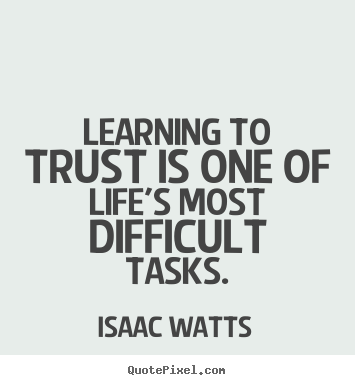 Isaac Watts's quote #3