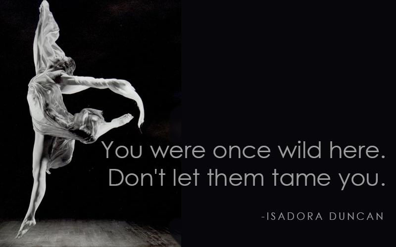 Isadora Duncan's quote #1