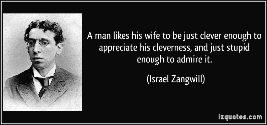 Israel Zangwill's quote #3