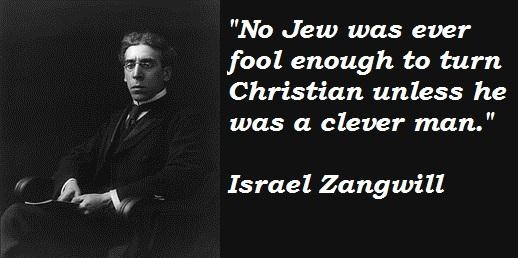 Israel Zangwill's quote #5