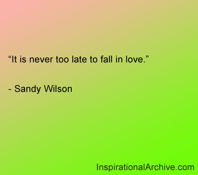 It Is Never Too Late quote #1