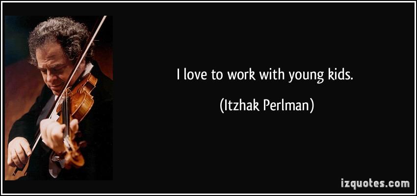 Itzhak Perlman's quote #3