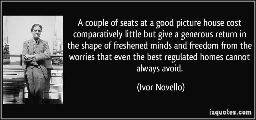 Ivor Novello's quote #3