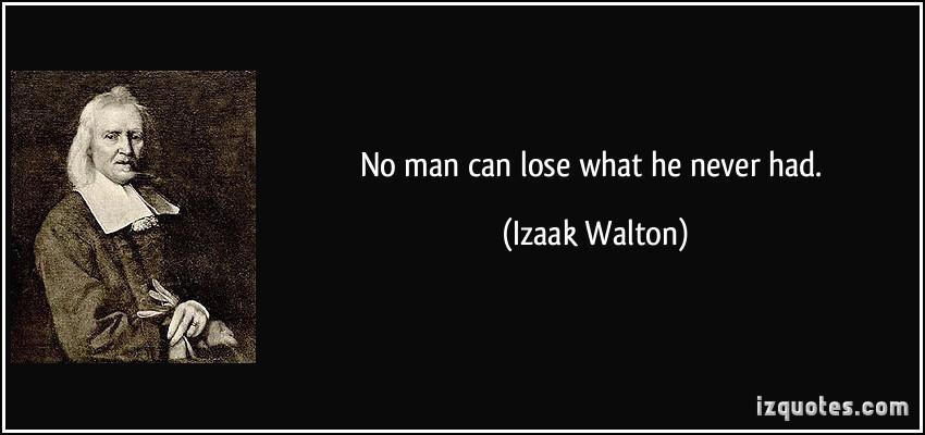 Izaak Walton's quote #1