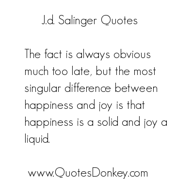 J. D. Salinger's quote #1