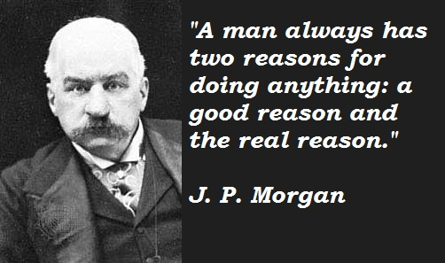 J. P. Morgan's quote #2
