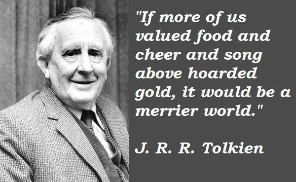 J. R. R. Tolkien's quotes, famous and not much   Sualci Quotes