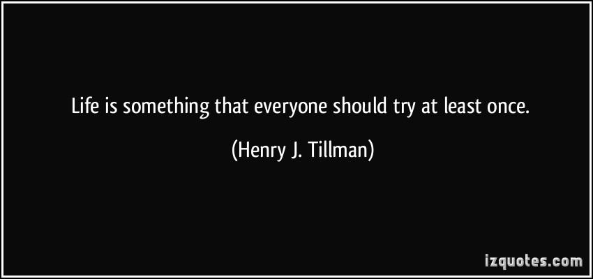 J. Tillman's quote #1
