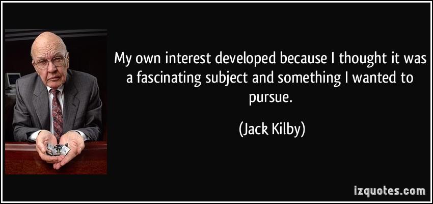 Jack Kilby's quote #4