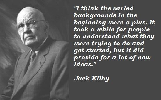 Jack Kilby's quote #3
