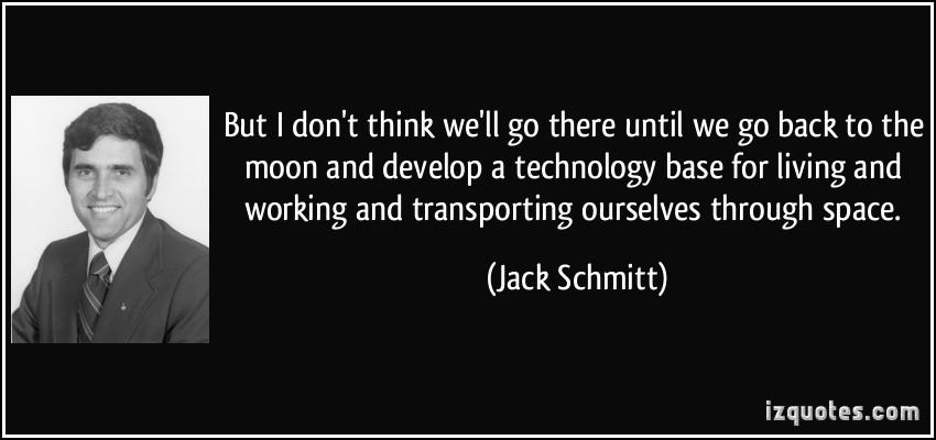 Jack Schmitt's quote #1