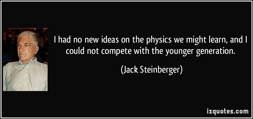 Jack Steinberger's quote #4