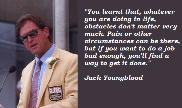 Jack Youngblood's quote #3