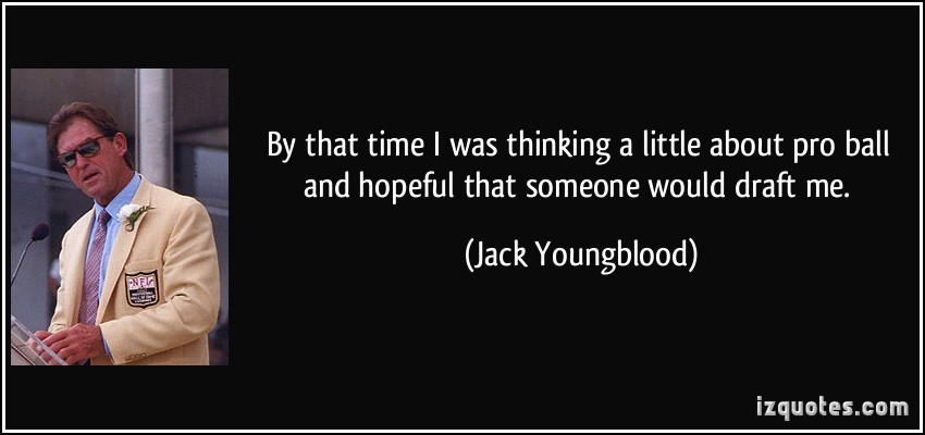 Jack Youngblood's quote #2