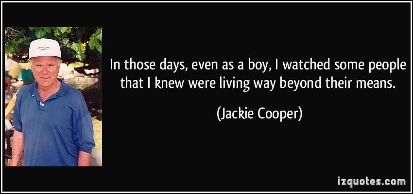 Jackie Cooper's quote #5